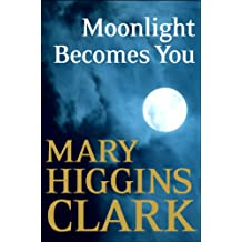 Moonlight Becomes You (English Edition)