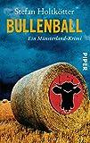 Bullenball: Ein Münsterland-Krimi (Münsterland-Krimis, Band 4)