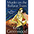 Murder on the Ballarat Train: Miss Phryne Fisher Investigates (Phryne Fisher's Murder Mysteries Book 3)