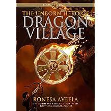 The Unborn Hero of Dragon Village (English Edition)