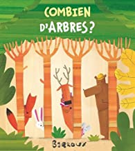 Combien d'arbres ? par  Barroux