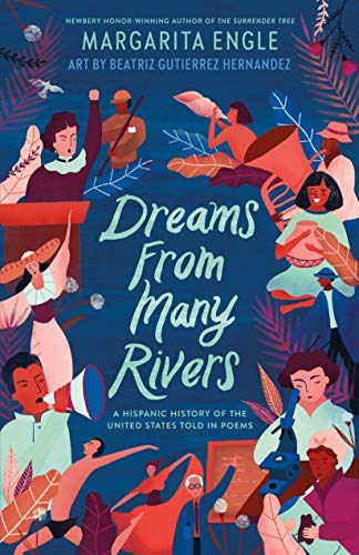 Dreams from Many Rivers: A Hispanic History of the United States Told in Poems (English Edition)