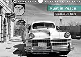 Rust in Peace - Classic US Cars (Wall Calendar 2015 DIN A4 Landscape) (Calvendo Places)