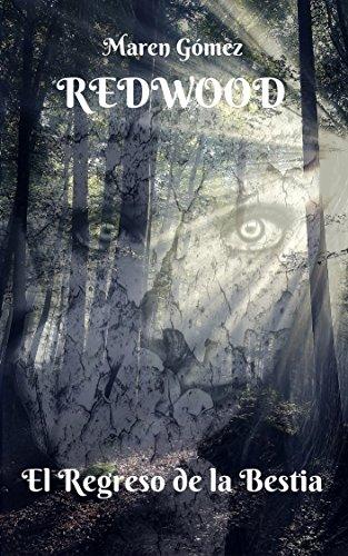 Redwood: El Regreso de la Bestia por Maren Gómez
