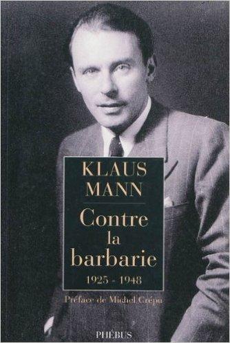 Contre La Barbarie 1925 1948 [Pdf/ePub] eBook