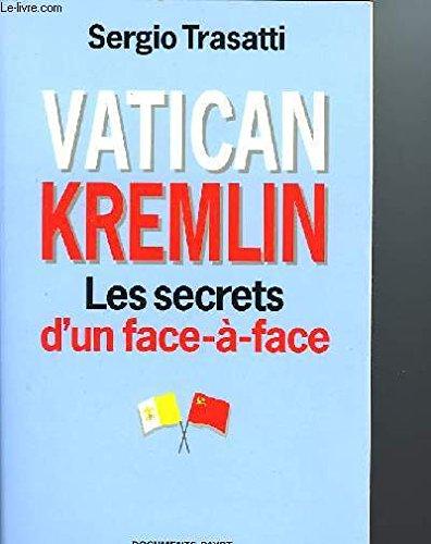 Vatican-Kremlin : Les secrets d'un face-à-face