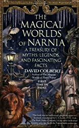 The Magical Worlds of Narnia: The Symbols, Myths, and Fascinating Facts Behind the Chronicles
