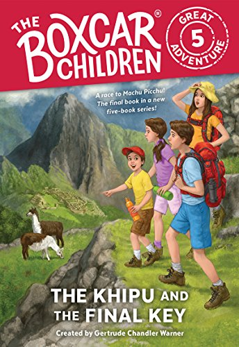 The Khipu and the Final Key (The Boxcar Children Great Adventure Book 5) (English Edition)