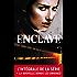 L'intégrale de la série Enclave (Black Moon)