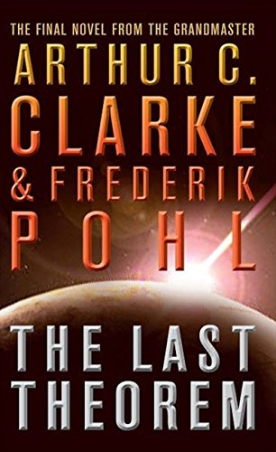 The Last Theorem par Arthur C. Clarke