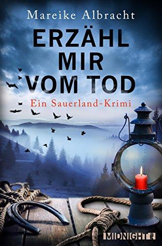 Erzähl mir vom Tod: Ein Sauerland-Krimi (Ein Fall für Anne Kirsch 3)