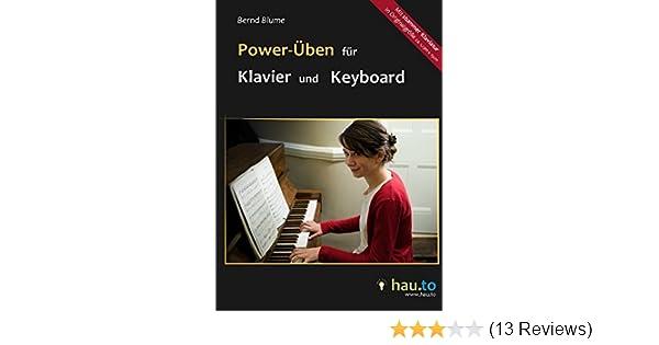 Power-Üben für Klavier und Keyboard - bis zu 1.000 Mal schneller ...