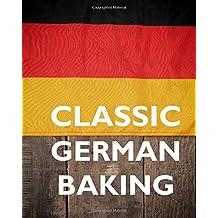 Classic German Baking. Kostlich