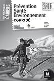 Prévention santé environnement 1re Tle Bac Pro : Corrigé