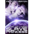 Slave Princess (Sons of Lyra Science Fiction Romance Series Book 1) (English Edition)
