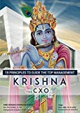 Krishna the CXO: 18 Principles to guide the Top Management