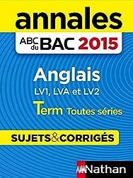Annales ABC du BAC 2015 Anglais Term Toutes séries
