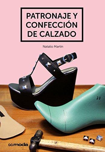 Patronaje y confección de calzado por Natalio Martín Arroyo