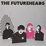 The Futureheads [CD + DVD]