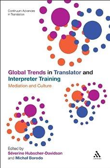 Global Trends in Translator and Interpreter Training: Mediation and Culture par [Hubscher-Davidson, SeverineBorodo, Michal]