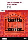 Temario Tramitación Procesal y Administrativa, turno libre (obra completa): Temario 1 Tramitación Procesal y Administrativa, turno libre