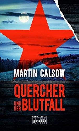 Calsow, Martin: Quercher und der Blutfall