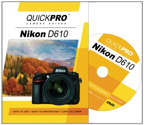Nikon D610 Instructional DVD by QuickPro Camera Guides D610 Dvd