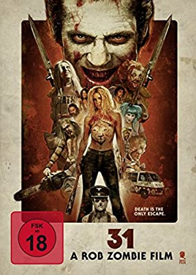 31 - A Rob Zombie Film (Uncut)