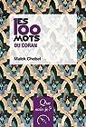 Les 100 mots du Coran par Chebel