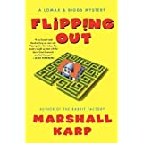 [Flipping Out (Lomax & Biggs Mysteries (Paperback)) [ FLIPPING OUT (LOMAX & BIGGS MYSTERIES (PAPERBACK)) ] By Karp, Marshall ( Author )Mar-30-2010 Paperback