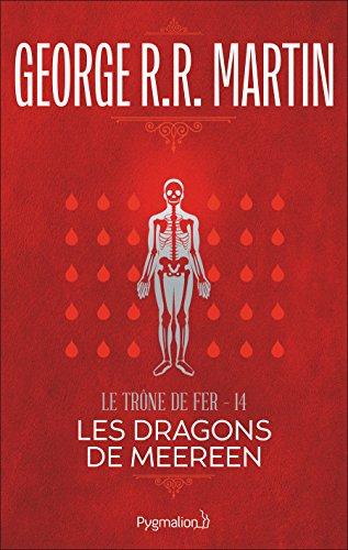 Le Trône de Fer (Tome 14) - Les Dragons de Meereen por George R.R. Martin