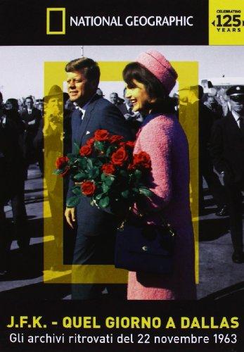 JFK - Quel giorno a Dallas