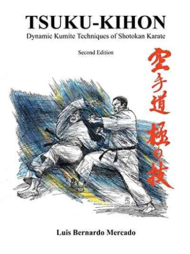 [(Tsuku Kihon : Advanced Fighting Techniques of Shotokan Karate)] [By (author) Luis Bernardo Mercado] published on (November, 2012)