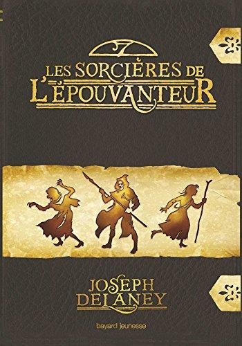 Les sorcières de l'Épouvanteur par Joseph Delaney