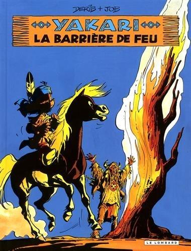 Yakari - tome 19 - Barrière de feu (La)