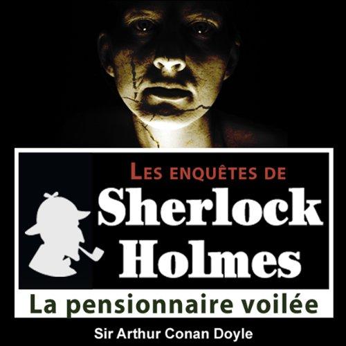 La pensionnaire voilée (Les enquêtes de Sherlock Holmes 29)