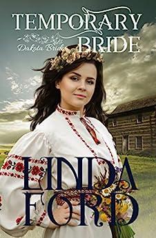Temporary Bride (Dakota Brides Book 1) (English Edition)