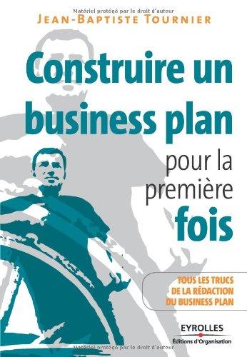 Construire un Business Plan pour la premire fois