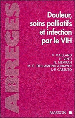 En ligne téléchargement gratuit Douleur, soins palliatifs et infection par le VIH epub pdf