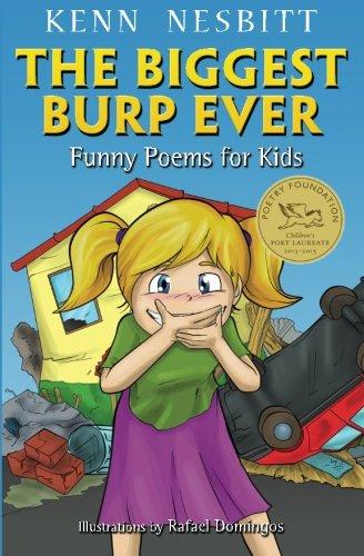 The Biggest Burp Ever: Funny Poems for Kids por Kenn Nesbitt