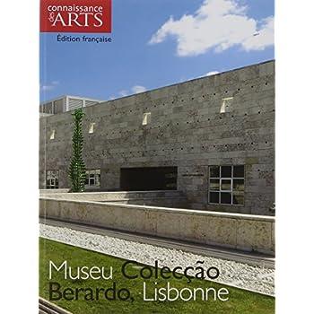 Connaissance des Arts, N° Hors-série 332 : Museu Colecção Berardo, Lisbonne