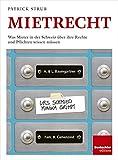 Mietrecht: Was Mieter in der Schweiz über ihre Rechte und Pflichten wissen müssen