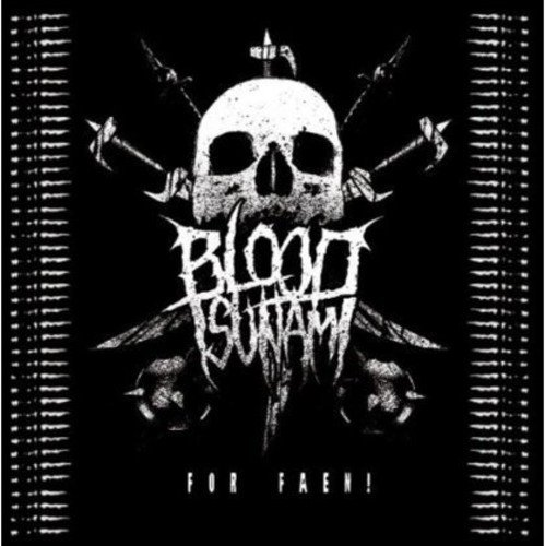Blood Tsunami: For Faen! (Audio CD)