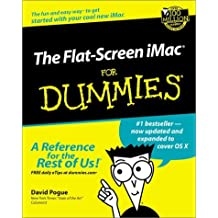 The Flat-Screen iMac For Dummies (For Dummies (Computers)) by David Pogue (2002-08-01)