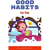 Good Habits: For Kids (You Are Loved Book 2) (English Edition)