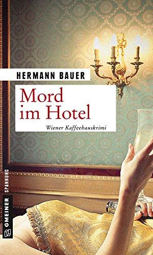 Bauer, Hermann: Mord im Hotel