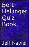 Bert Hellinger Quiz Book
