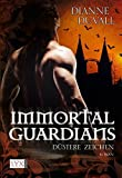 Immortal Guardians - Düstere Zeichen (Immortal-Guardians-Reihe, Band 1) bei Amazon kaufen