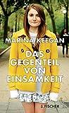 'Das Gegenteil von Einsamkeit' von Marina Keegan