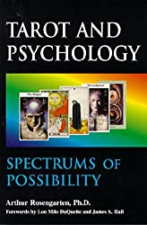 Spectrums of Possibility: When Psychology Meets Tarot by Arthur Rosengarten (1-May-2000) Paperback